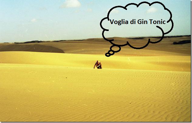 Deserto e Gin Tonic