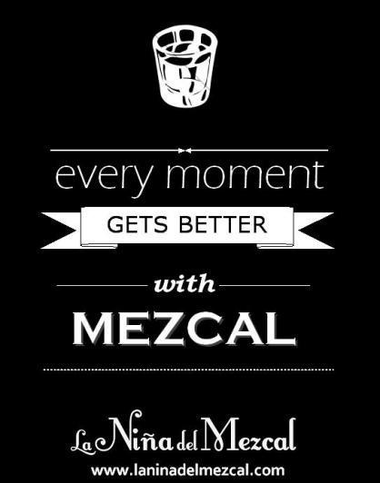Mezcal...