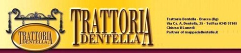 Trattoria Dentella Bracca BG